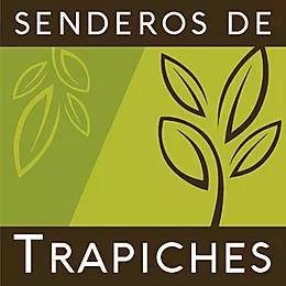 PROYECTO SENDEROS DEL TRAPICHE